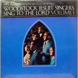 Album Covers_0010_1965_66_WoodstockJesuitSingers_SingToTheLord