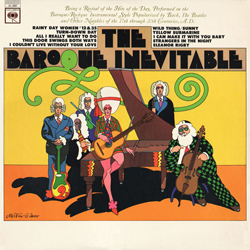 Album Covers_0023_1965_66_BaroqueInevitable_BaroqueInevitable